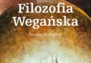 """Recenzja książki Joanny Hańderek pt. """"Filozofia wegańska"""""""